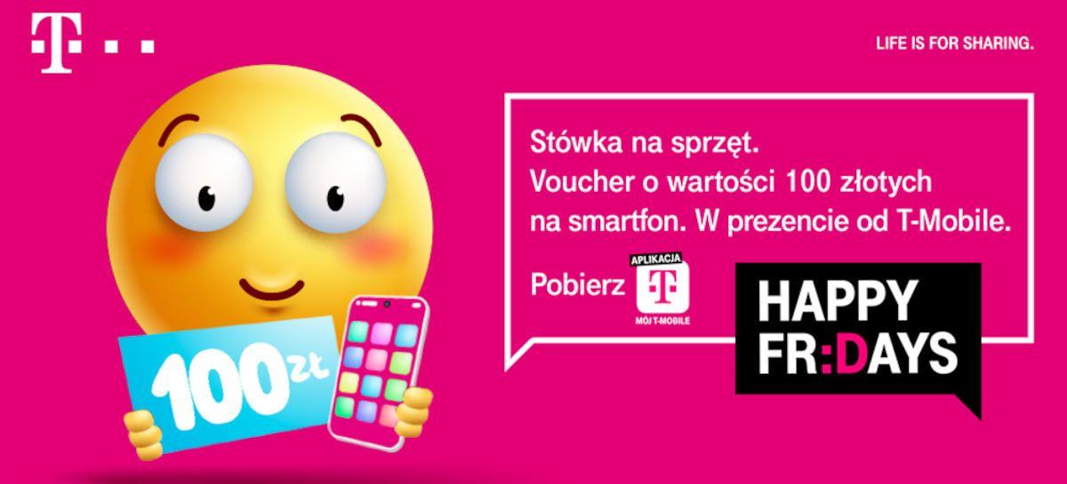 Happy Fridays w T-Mobile: voucher 100 zł na urządzenia