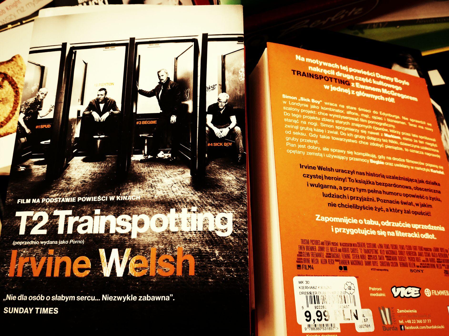 Trainspotting T2, miękkie wydanie, klasyka ubiegłego wieku.