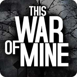 Gra This War of Mine android (iOS - 8,99 zł)