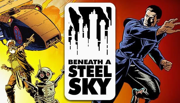 Beneath a Steel Sky za darmo @ Steam