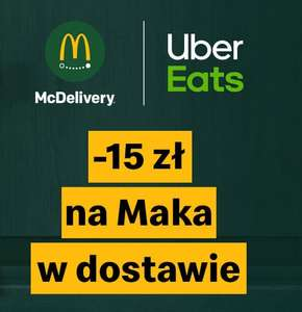 -15 zł na McDelivery w Uber Eats! MWZ 30 zł