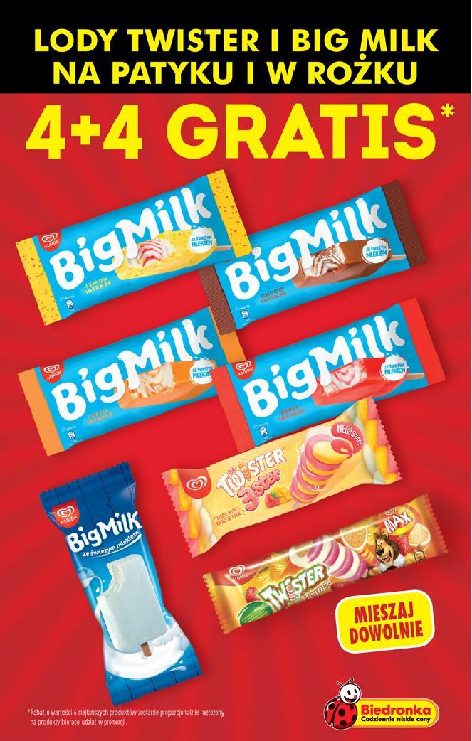 Lody Twister i Big Milk 4+4 / Proszek E 2,47kg 1+1 / Śmietany Mleczna Dolina 2+1- Biedronka