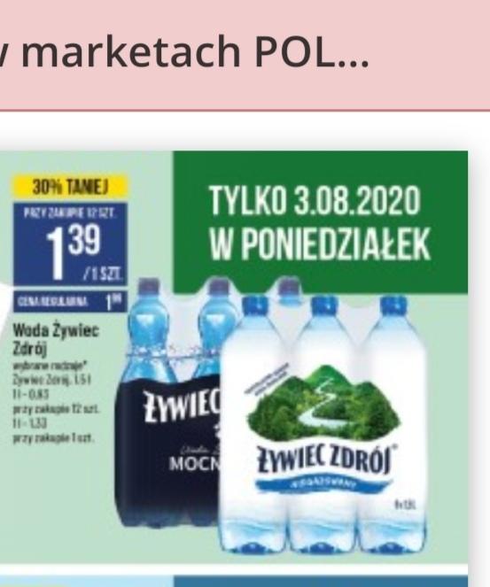 Woda Żywiec gaz/niegaz 1,5l po 1,39 przy zakupie 12 butelek (Polomarket) 12 butelek