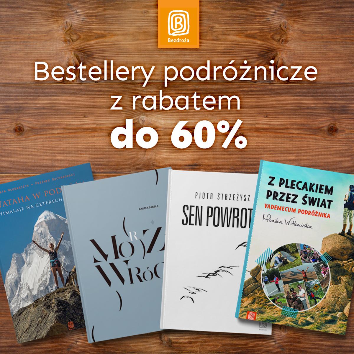 Bestsellery podróżnicze do 60% taniej @ Bezdroża