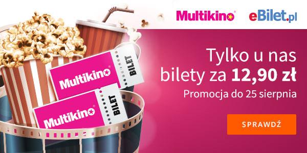 Bilety do kina za 12,90 zł Multikino