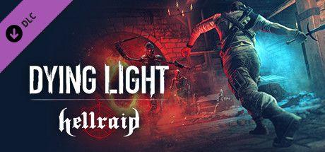 Dying Light Hellraid (DLC) już dostępne! [STEAM]