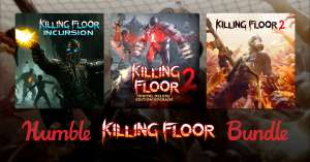 Humble Killing Floor Bundle