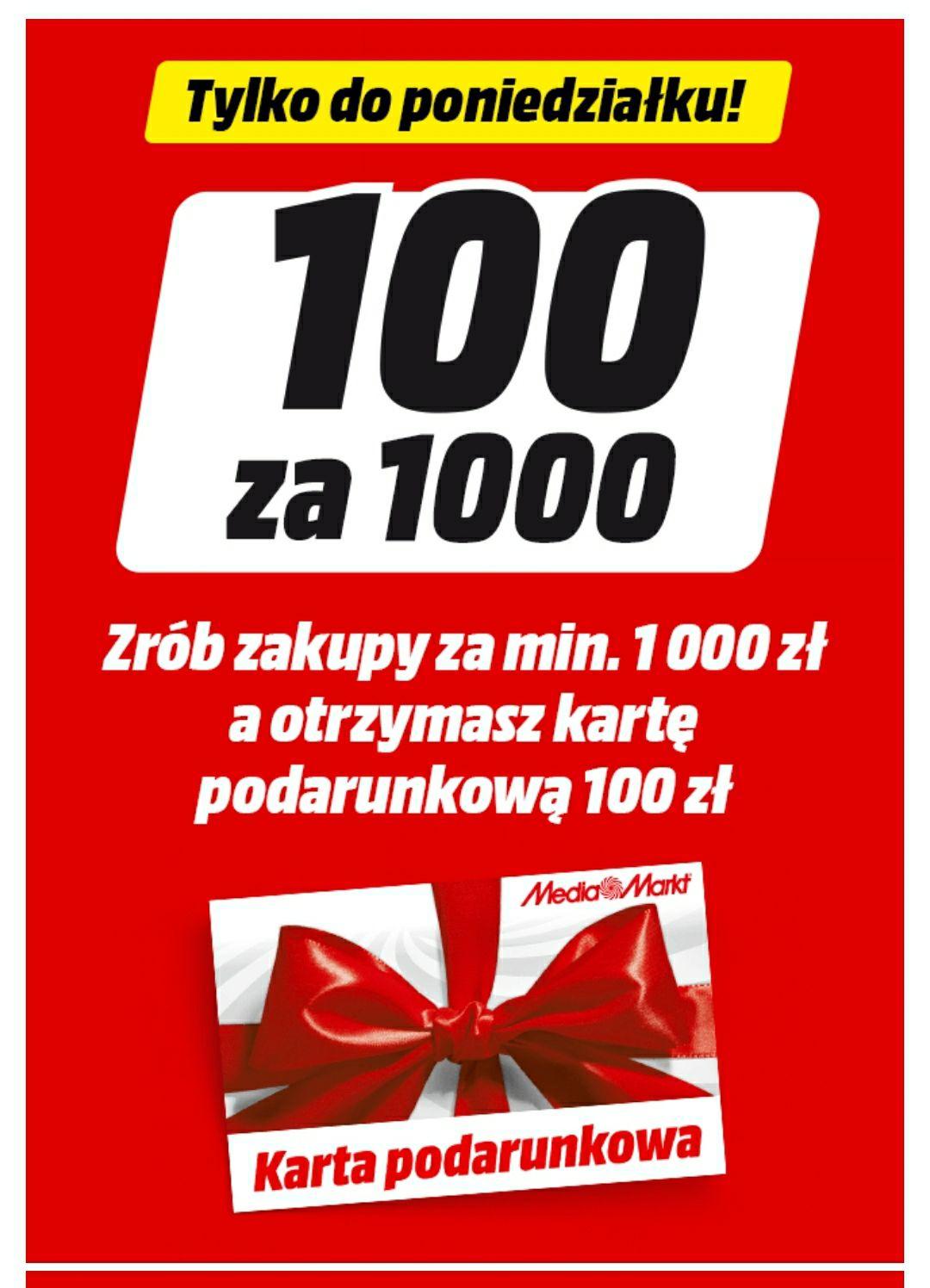 Media Markt 100zl w bonie przy zakupach 1000zl