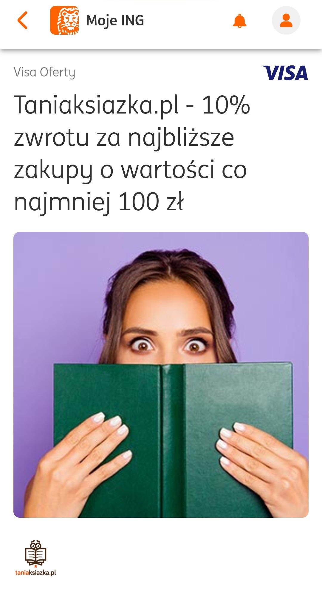 10% zwrotu za zakupy w sklepie Tania Książka MWZ 100 zł @Visa Oferty