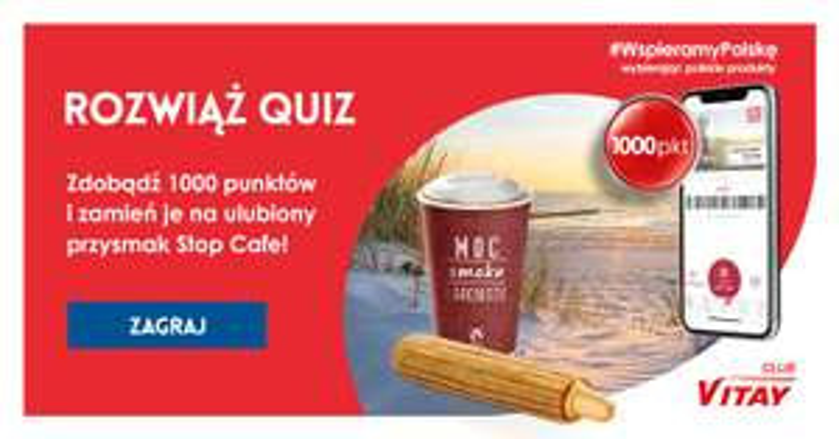 1000 punktów VITAY za rozwiązanie quizu - Orlen