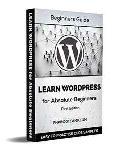 2 Kindle Edition: Learn HTML: Basics of Web Development with HTML, Learn WordPress: Build your Website with WordPress