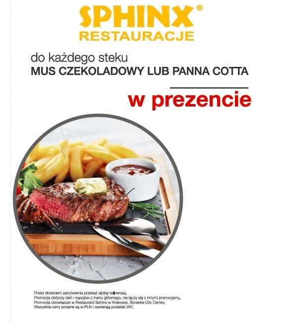 Do każdego steku - deser gratis @ Sphinx (Kraków Bonarka)
