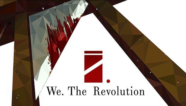 We. The Revolution za 21,90 zł w Humble Store (możliwe 17,51 zł dla subskrybentów Humble Choice)