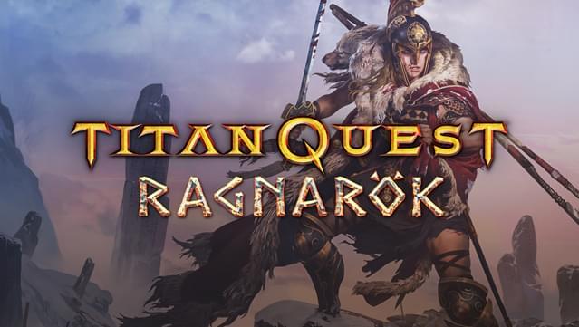 Titan Quest: Ragnarök, BRAVELAND, TANGLEWOOD, TECHNOBABYLON I JESZCZE WIĘCEJ DO 80% TANIEJ GOG