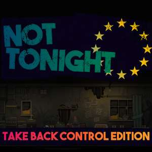 Not Tonight: Take Back Control Edition @ Switch