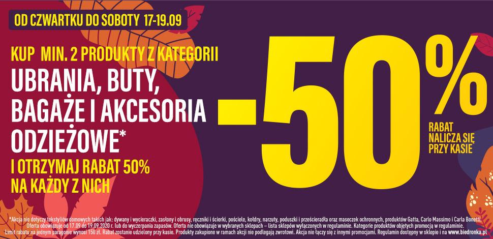 -50% kup min. 2 produkty: ubrania, buty, bagaże i akcesoria Biedronka