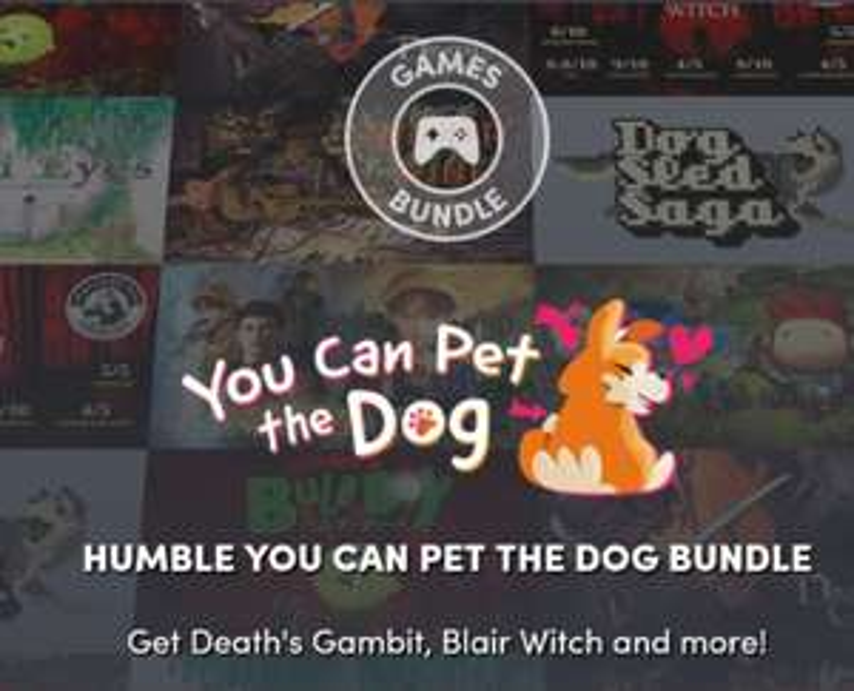 Humble You Can Pet the Dog Bundle z 8 grami w 3 progach od 0,84€