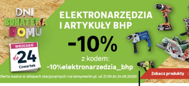 10% rabatu na elektronarzędzia i art. BHP @LEroy Merlin