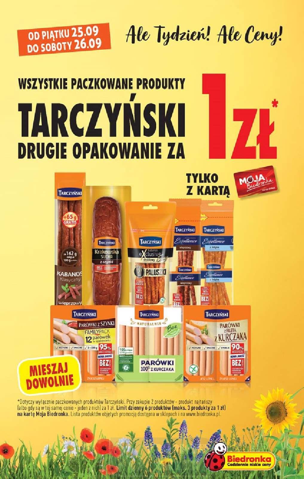drugie opak. za 1zł Tarczyński wszystkie paczkowane produkty Biedronka
