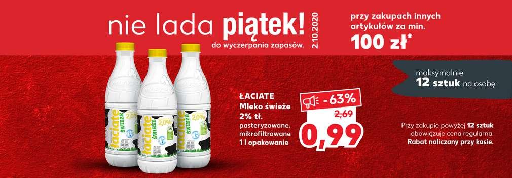 """Mleko Łaciate 2% Świeże przy zakupach innych artykułów za minimum 100zł akcja """"Nie lada piątek""""w Kaufland"""