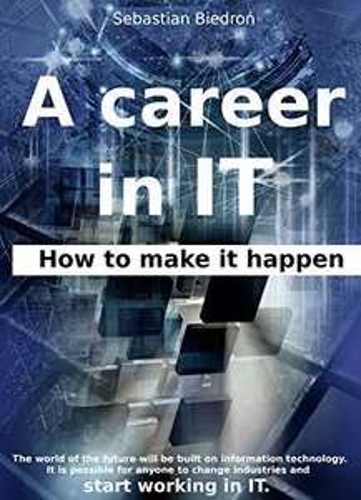 książka Kariera w IT - co możesz robić - ebook / kindle / po Angielsku