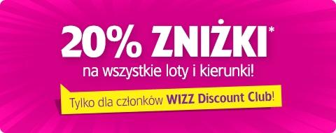 Dodatkowe 20% rabatu na WSZYSTKIE loty dla posiadaczy Wizz Discount Club @ Wizzair