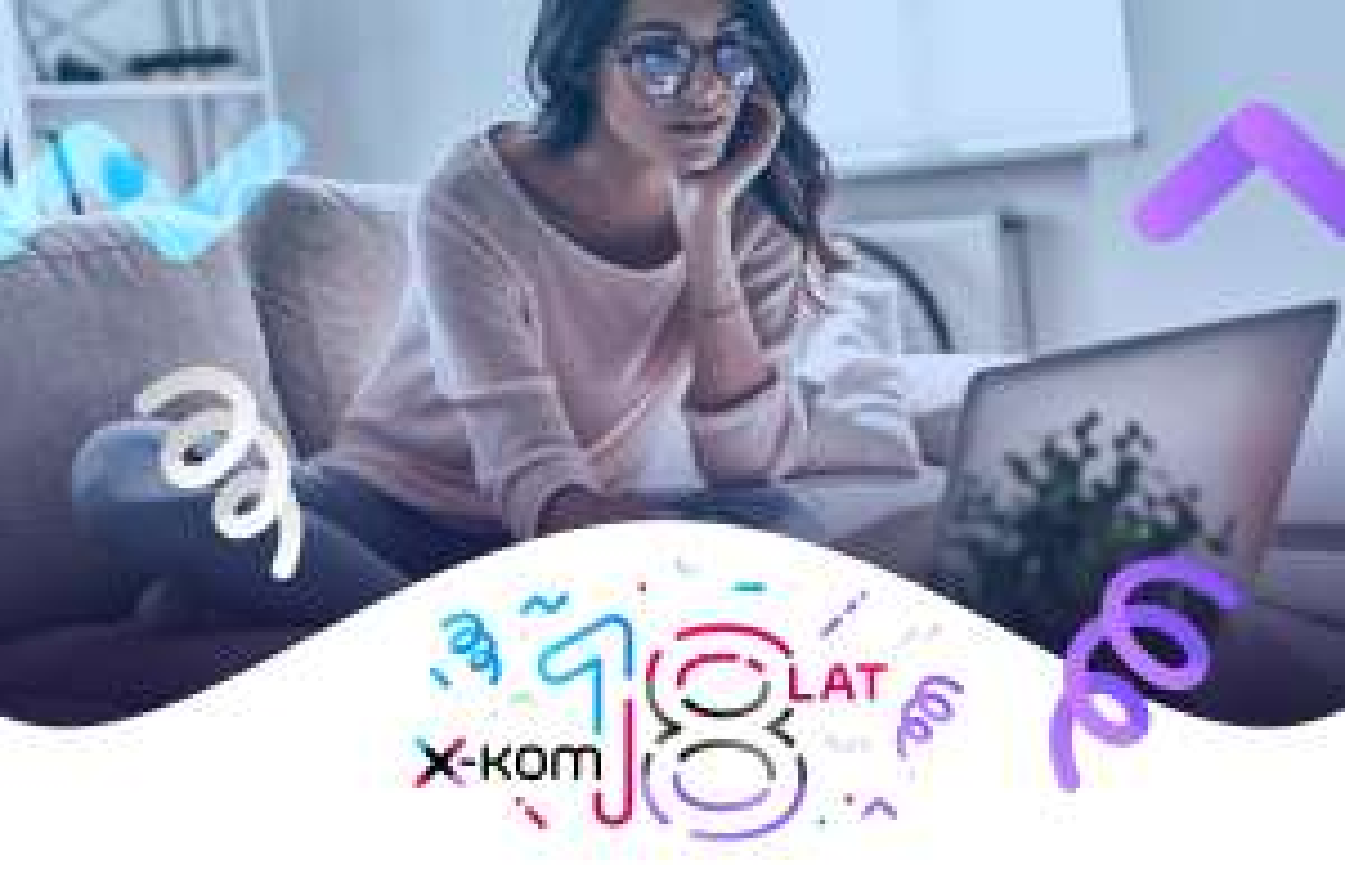 18 urodziny x-kom - zestawienie promocji (np. Telewizor Philips 50PUS7334 za 2099zł)