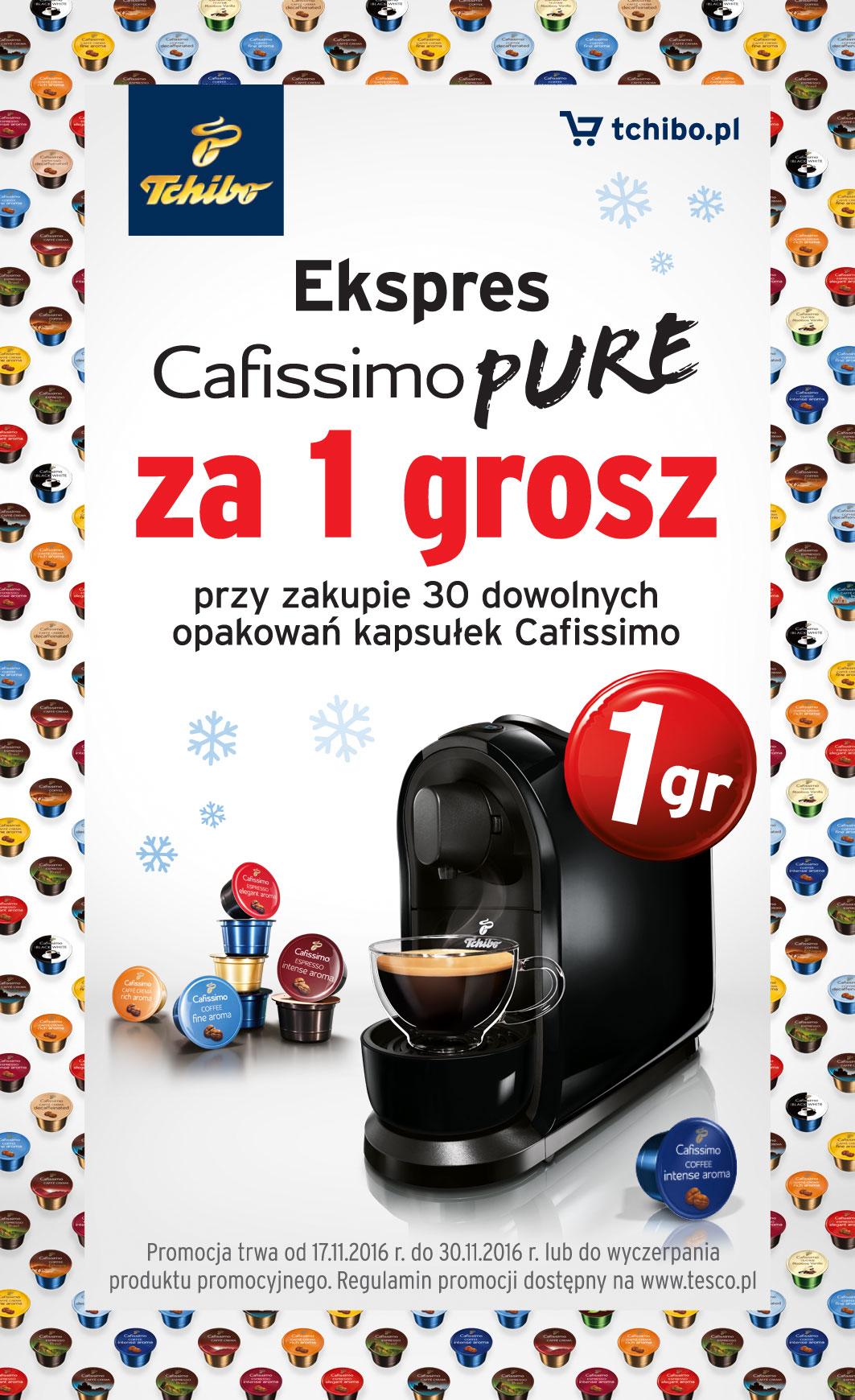 Ekspres Cafissimo Pure za 1 grosz przy zakupie 30 opakowań kapsułek @ Tesco
