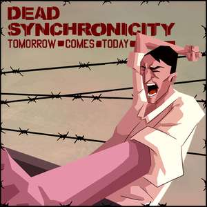 Dead Synchronicity: Tomorrow Comes Today @ Switch
