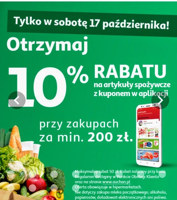 Auchan Hipermarket 10% zniżki na artykuły spożywcze z kuponem w aplikacji przy zakupach za minimum 200zł tylko w sobotę 17.10.2020