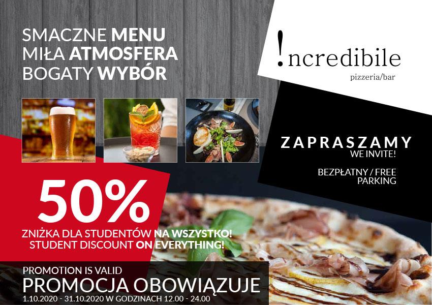 -50% na całe menu dla studentów w Incredibile Pizzeria [Kraków]