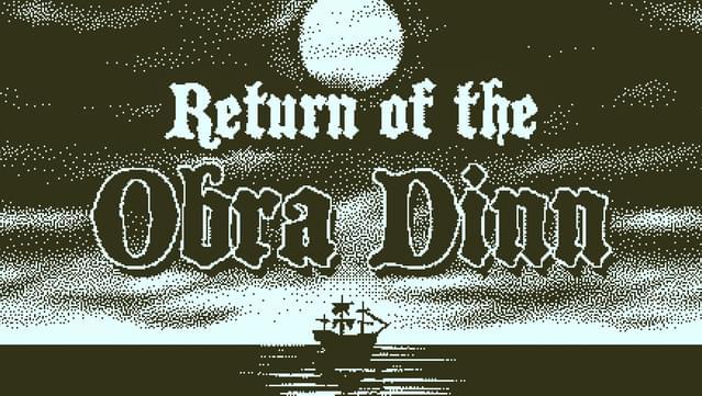 Return of the Obra Dinn @ GOG/Steam/Xbox One