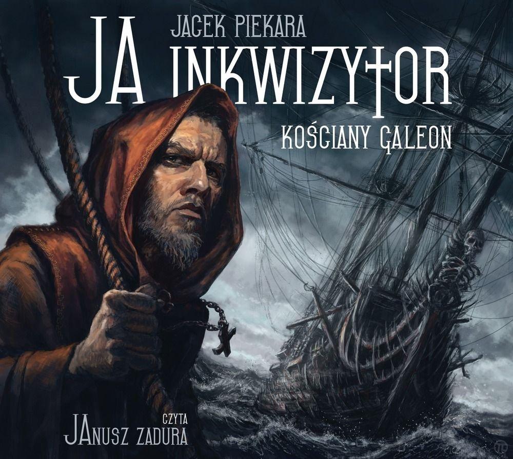 Audiobook Ja inkwizytor Kościany galeon Piekary
