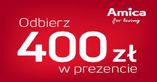 Kup piekarnik oraz płytę do zabudowy marki AMICA i odbierz 400 złotych w prezencie