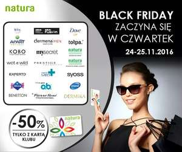 BLACK FRIDAY w Drogeriach Natura - 50% na wybrane marki.