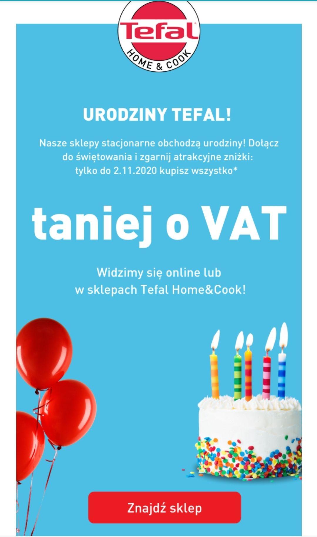 Od 20.10.2020 w sklepach stacjonarnych Home&Cook i online tefal taniej o VAT