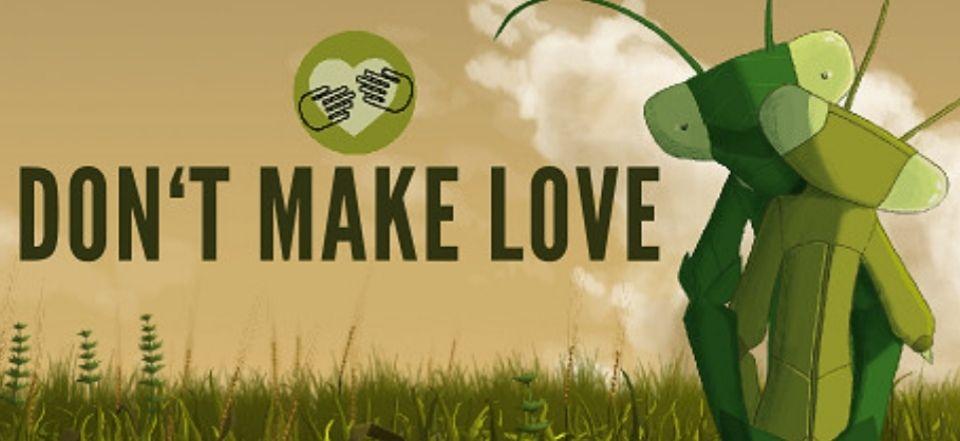 Darmowa kopia gry Don`t make love