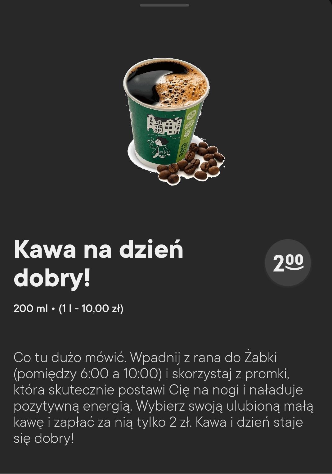 Kawa za 2zł w Żabce (6:00-10:00)