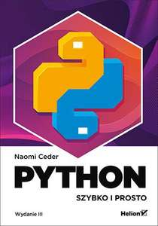 Python. Szybko i prosto. Wydanie III (ebook)