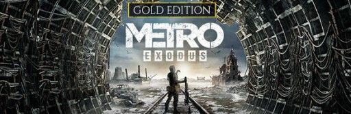 Metro Exodus Gold Edition w EGS