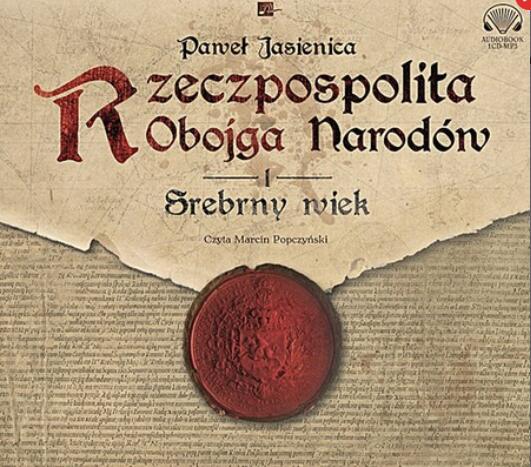 Audiobook Rzeczpospolita Obojga Narodów. Część 1 Jasienica