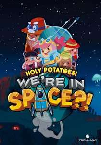 Holy Potatoes! We're In Space?! PC PL Steam