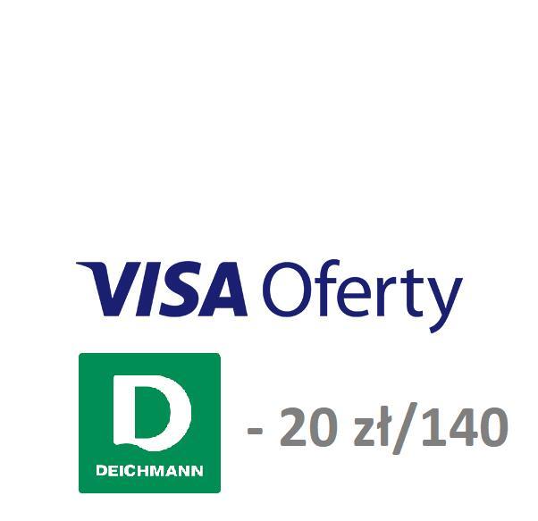 Visa Oferty - 20 zł zwrotu przy zakupach za min. 140 zł DEICHMANN - stacjonarnie