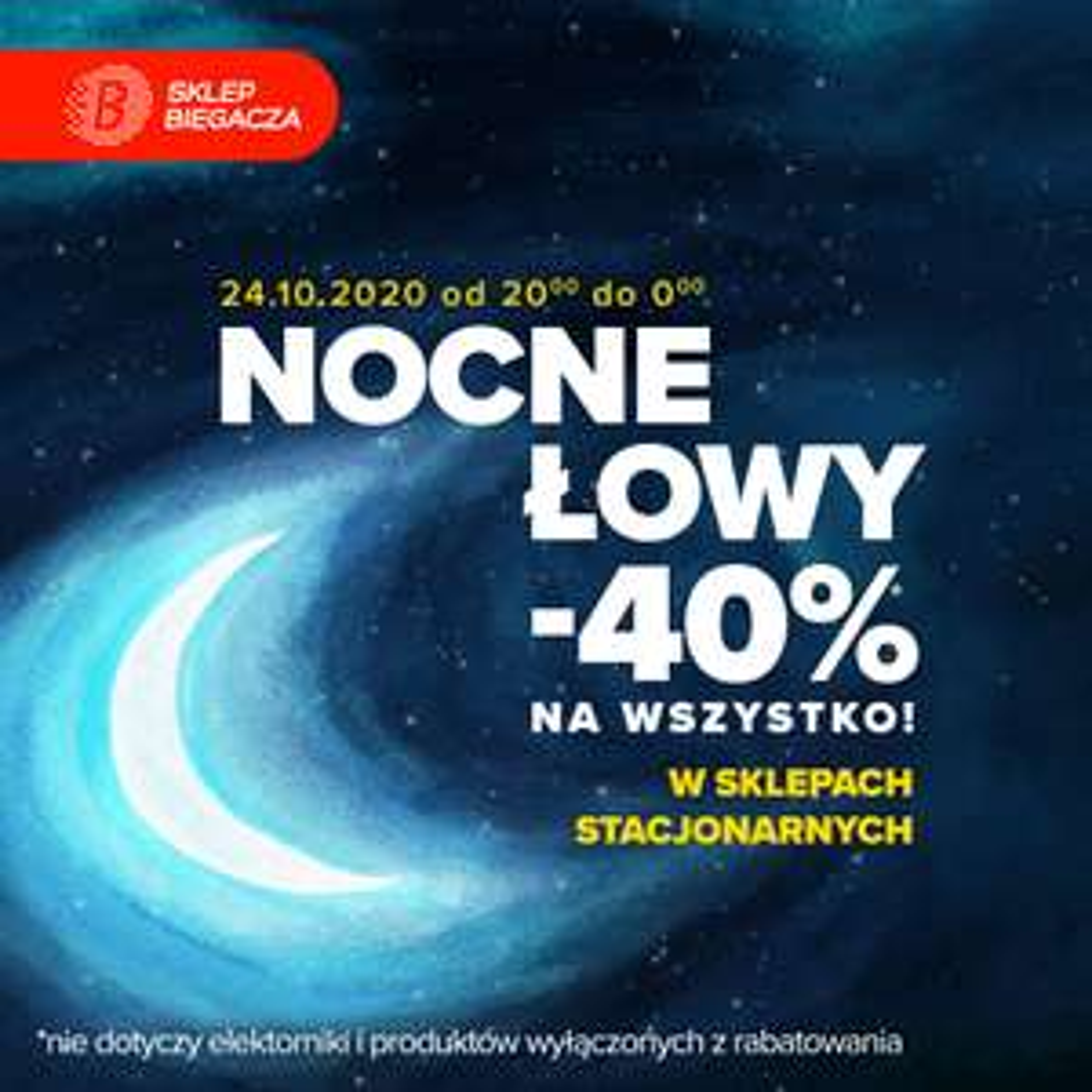 Sklepo biegacza: Nocne łowy -40% w sklepach stacjonarnych lub -30% on line