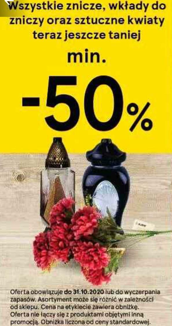 Wszystkie znicze, wkłady oraz sztuczne kwiaty min. 50% taniej. Tesco
