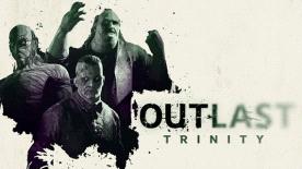 Outlast Trinity PC