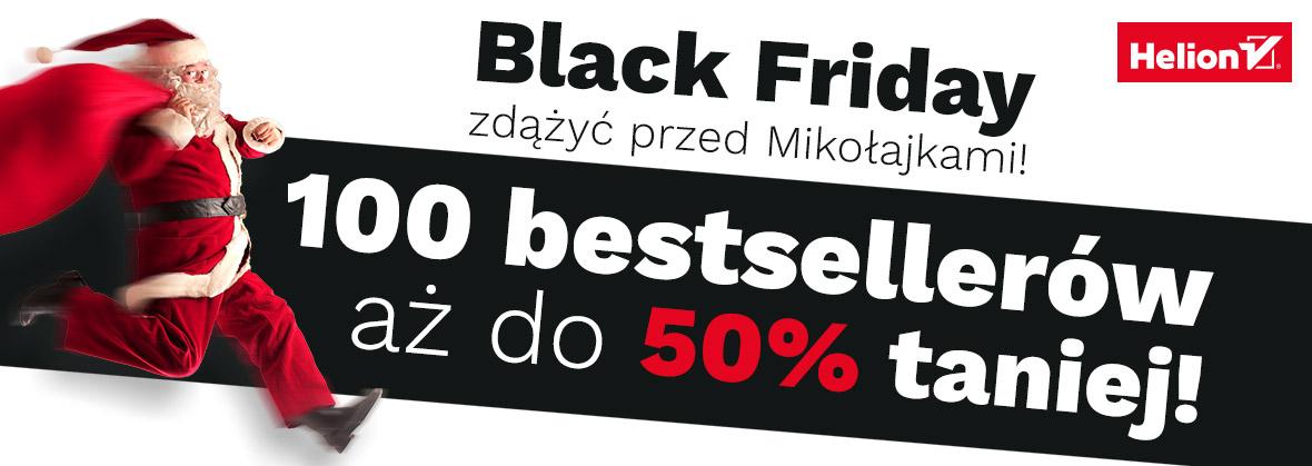 Black Friday: 20% (książki) i 50% (eBooki) @ Helion, OnePress, Sensus
