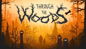 Through the Woods -85% Steam