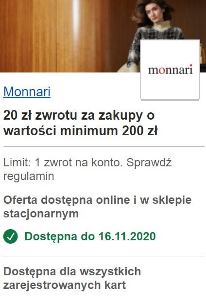 VISA OFERTY Monnari 20 zł zwrotu za zakupy o wartości minimum 200 zł Oferta dostępna online i w sklepie stacjonarnym
