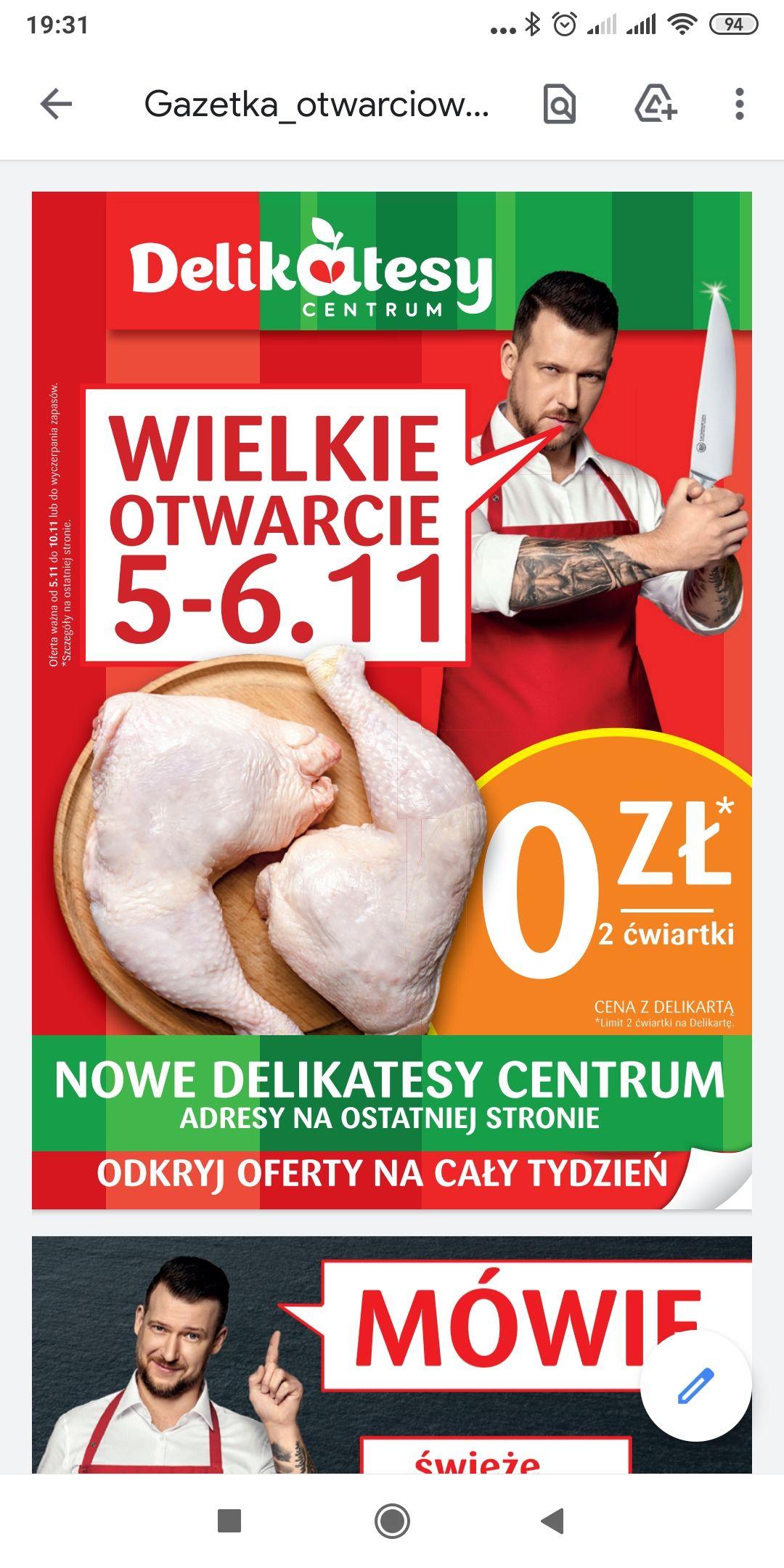 Dwie darmowe ćwiartki z kurczaka - nowo otwarte delikatesy centrum